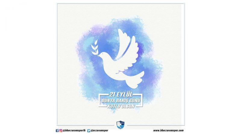 Dünya Barış Günü kutlu olsun.